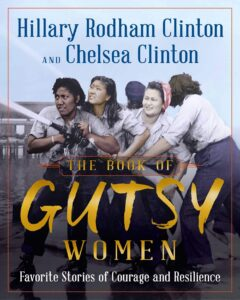 The Book of Gutsy Women: Favorite Stories of Courage and Resilience